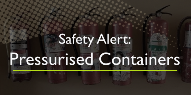 Pressurised Containers - Customer Safety Alert