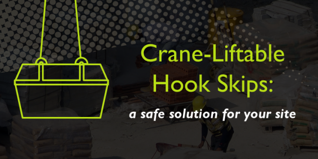 Crane-Liftable Hook Skips: A Safe Solution For Your Site