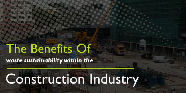 Benefits Of Sustainability Within The Construction Industry
